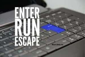 Enter, run. Escape